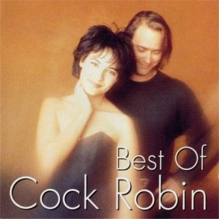 cock robin best of